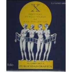 EL LIBRO DE LA PUBLICIDAD GRAFICA. X FESTIVAL PUBLICITARIO DE SAN SEBASTIAN