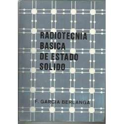 RADIOTECNIA BASICA DE ESTADO SOLIDO