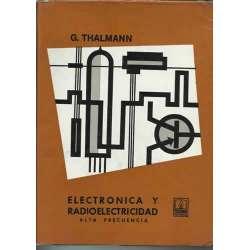ELECTRONICA Y RADIOELECTRICIDAD. ALTA FRECUENCIA