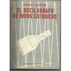 EL OSCILOGRAFO DE RAYOS CATODICOS