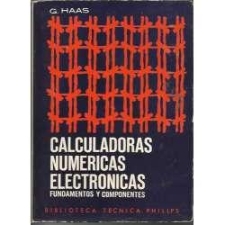 CALCULADORAS NUMERICAS ELECTRONICAS. FUNDAMENTOS Y COMPONENTES