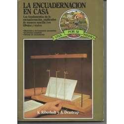 LA ENCUADERNACION EN CASA. Los fundamentos de la encuadernación, explicados de manera sencilla con dibujos y textos
