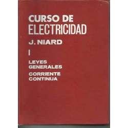 CURSO DE ELECTRICIDAD. (2 Tomos).  1. / LEYES GENERALES CORRIENTE CONTINUA.  2. / LEYES GENERALES CORRIENTE ALTERNA