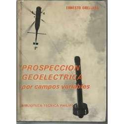 PROSPECCION GEOELECTRICA POR CAMPOS VARIABLES.