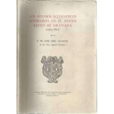 LOS ESTUDIOS ECLESIÁSTICOS SUPERIORES EN EL NUEVO REINO DE GRANADA (1563-1810)