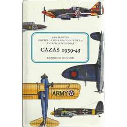 CAZAS 1939-45. ENCICLOPEDIA EN COLOR DE LA AVIACION MUNDIAL
