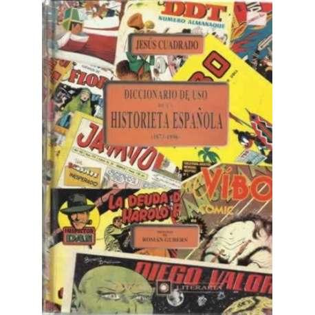 DICCIONARIO DE USO DE LA HISTORIETA ESPAÑOLA, 1873- 1996
