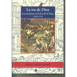 LA IRA DE DIOS. LOS NAVARROS EN LA ERA DE LA PESTE, 1348-1723