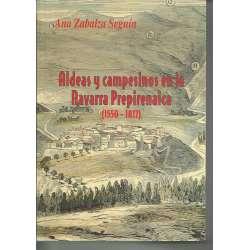ALDEAS Y CAMPESINOS EN LA NAVARRA PREPIRENAICA, 1550-1817