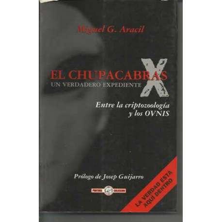 EL CHUPACABRAS. Un verdadero expediente X. Entre la criptozoología y los OVNIS