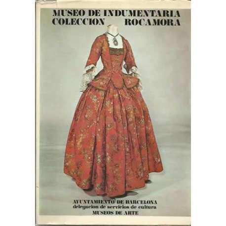MUSEO DE INDUMENTARIA, COLECCION ROCAMORA