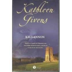 KILGANNON. Entra en el mundo de Kilgannon, una inolvidable historia de amor y traición en el seno de un clan escocés...
