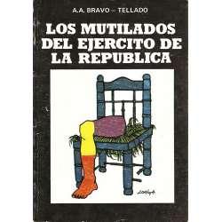 LOS MUTILADOS DEL EJÉRCITO DE LA REPÚBLICA