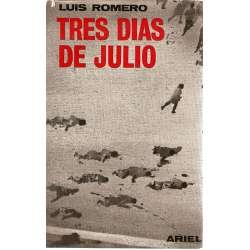 TRES DÍAS DE JULIO (18, 19 y 20 de 1936).