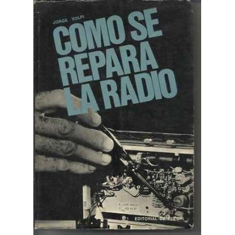 COMO SE REPARA LA RADIO
