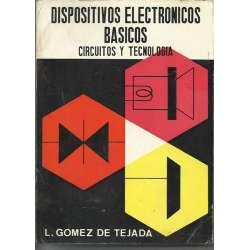 DISPOSITIVOS ELECTRONICOS BASICOS. CIRCUITOS Y TECNOLOGIA