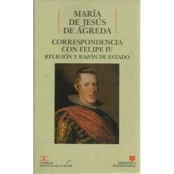 Correspondencia con Felipe IV. Religíón y razón de Estado