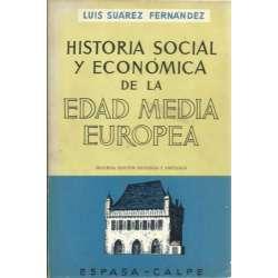 HISTORIA SOCIAL Y ECONÓMICA DE LA EDAD MEDIA EUROPEA