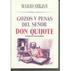 GOZOS Y PENAS DEL SEÑOR DON QUIJOTE