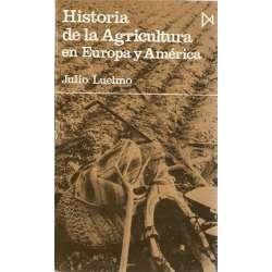 HISTORIA DE LA AGRICULTURA EN EUROPA Y AMÉRICA.