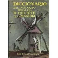 DICCIONARIO DEL INGENIOSO HIDALGO D. QUIJOTE DE LA MANCHA