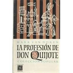 LA PROFESIÓN DE DON QUIJOTE. Colección popular