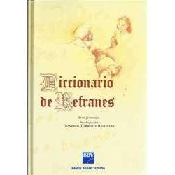DICCIONARIO DE REFRANES. Prólogo de Gonzalo Torrente Ballester