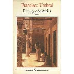EL FULGOR DE ÁFRICA. Novela