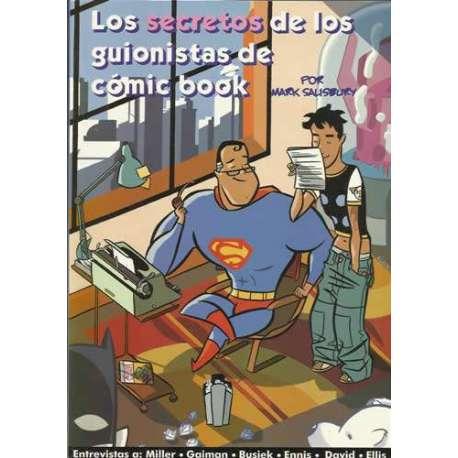 LOS SECRETOS DE LOS GUIONISTAS DE CÓMIC BOOK