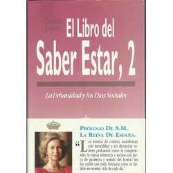 EL LIBRO DEL SABER ESTAR, 2. La Urbanidad y los Usos Sociales