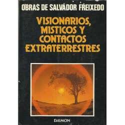 VISIONARIOS, MÍSTICOS Y CONTACTOS EXTRATERRESTRES.
