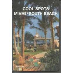 COOL SPOTS MIAMI/SOUTH BEACH