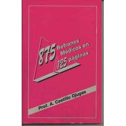 875 REFRANES MÉDICOS EN 125 PÁGINAS