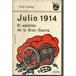 JULIO 1914. EL ESTADILLO DE LA GRAN GUERRA
