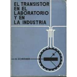 EL TRANSISTOR EN EL LABORATORIO Y EN LA INDUSTRIA