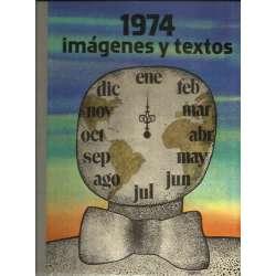 1974: IMÁGENES Y TEXTOS