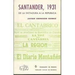 SANTANDER, 1931 DE LA DICTADURA A LA REPUBLICA