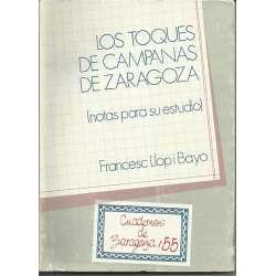 LOS TOQUES DE CAMPANAS DE ZARAGOZA. (Notas para su estudio)