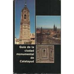 GUÍA DE LA CIUDAD MONUMENTAL DE CALATAYUD
