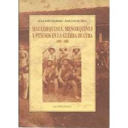 MALLORQUIENES, MENORQUINES Y PITIUSOS EN LA GUERRA DE CUBA (1895-1898)