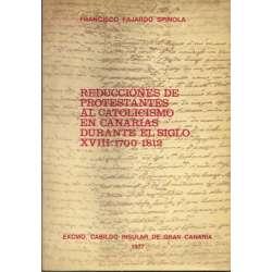 REDUCCIONES DE PROTESTANTES EL CATOLICISMO EN  CANARIAS DURANTE EL SIGLO XVIII: 1700-1812