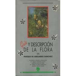 GUÍA Y DESCRIPCIÓN DE LA FLORA DEL PARQUE DE ABELARDO SANCHEZ