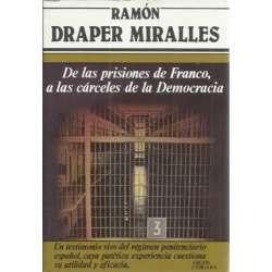 DE LAS PRISIONES DE FRANCO, A LAS CÁRCELES DE LA DEMOCRACIA