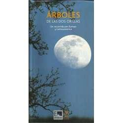 ÁRBOLES DE LAS DOS ORILLAS. Un recorrido por Europa y Latinoamérica
