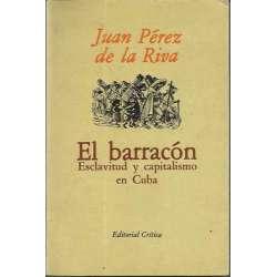 EL BARRACÓN. Esclavitud y capitalismo en Cuba