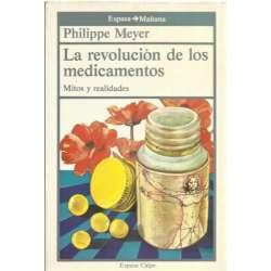 LA REVOLUCIÓN DE LOS MEDICAMENTOS  Mitos y realidades
