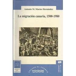 LA MIGRACIÓN CANARIA, 1500-1980