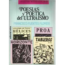 POESÍAS Y POÉTICA DEL ULTRAISMO