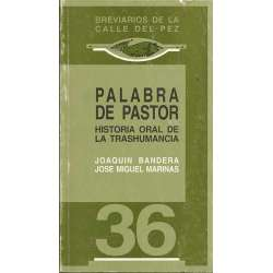 PALABRA DE PASTOR. HISTORIA ORAL DE LA TRASHUMANCIA