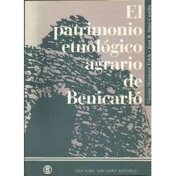 EL PATRIMONIO ETNOLÓGICO AGRARIO DE BENICARLÓ